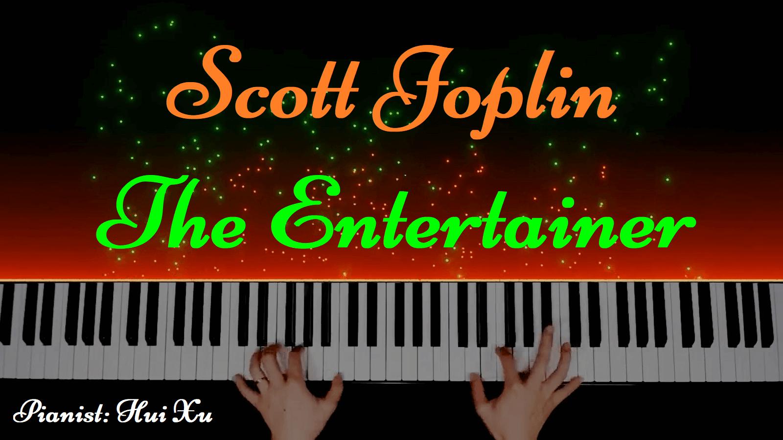 Scott Joplin - The Entertainer (Arranged by Hui Xu)